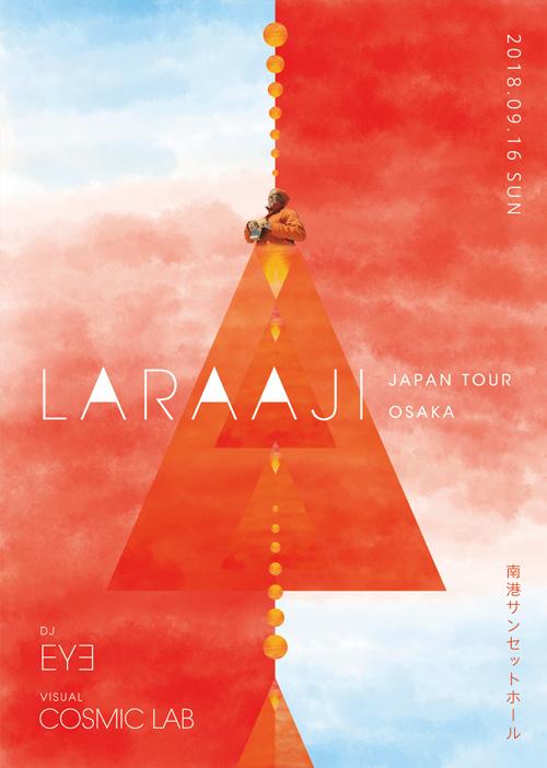 LARAAJI JAPAN TOUR OSAKA